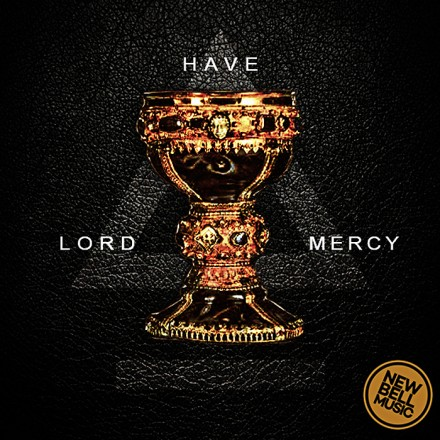 New Bell Music Releases Cover Art for Lord Have Mercy