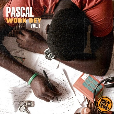 Pascal Releases Debut EP Work Dey Volume 1