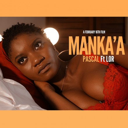 "Pascal Releases Debut Video ""Manka'a ft. Lor"" (Directed by Tatapong Beyala)"