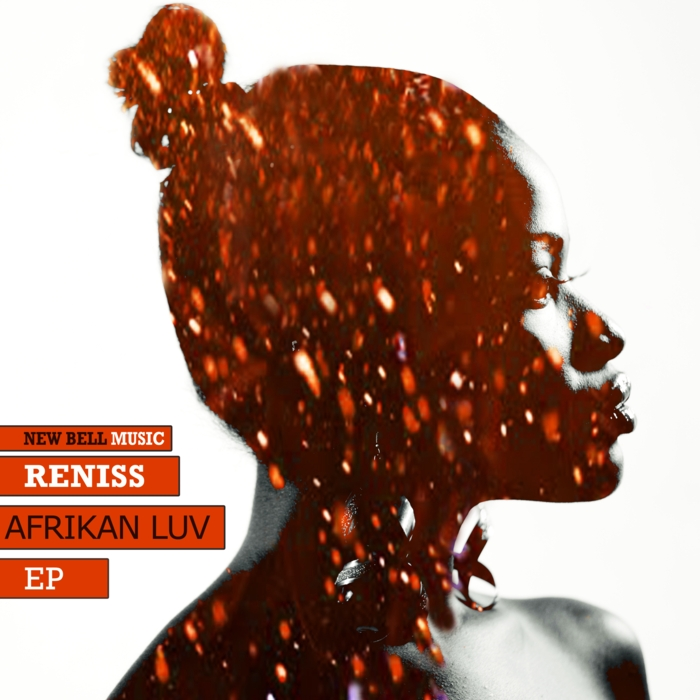 Reniss – Afrikan LuV EP 2013 -New Bell Music