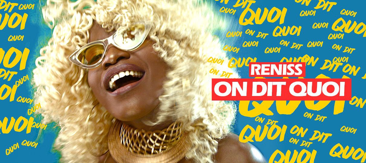 Reniss – On Dit Quoi